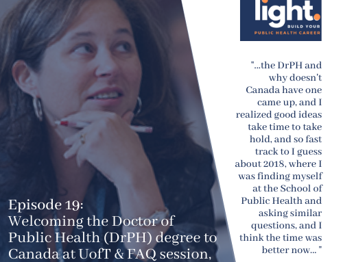 Welcoming the Doctor of Public Health (DrPH) degree to Canada at the University of Toronto & FAQ session, with Erica Di Ruggiero