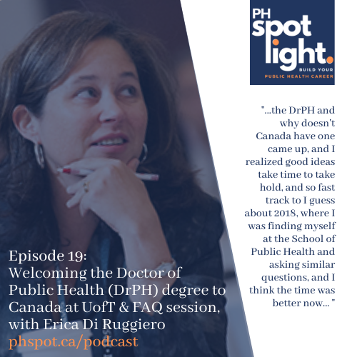 Episode 19_ Welcoming the Doctor of Public Health (DrPH) degree to Canada, with Erica de Ruggiero
