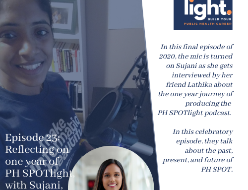 Reflecting on one year of PH SPOTlight, with Sujani, hosted by Lathika