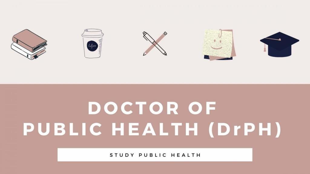 Study Public Health - Doctor of Public Health (DrPH)